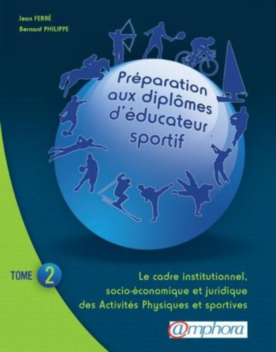 PREPARATION AUX DIPLOMES D'EDUCATEUR SPORTIF tome 2