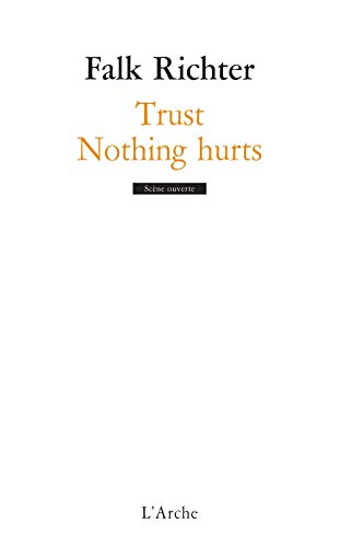 Trust / Nothing hurts