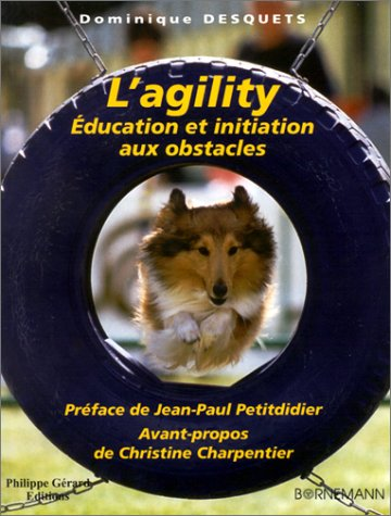 L'Agility : Education et initiation aux obstacles