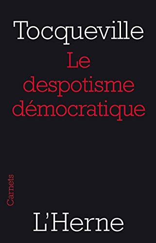 Le despotisme démocratique