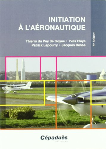 Initiation à l'aéronautique 6e édition, 2e version