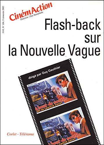 la nouvelle vague french filmmaking La nouvelle vague and the auteur theory - mention of the nouvelle vague to the casual cinema-goer will more than likely elicit black and white images of.