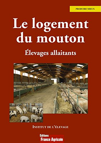 Le logement du mouton : Elevages allaitants