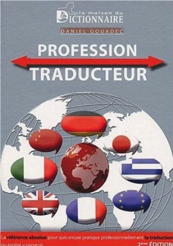 Profession traducteur (French Edition)