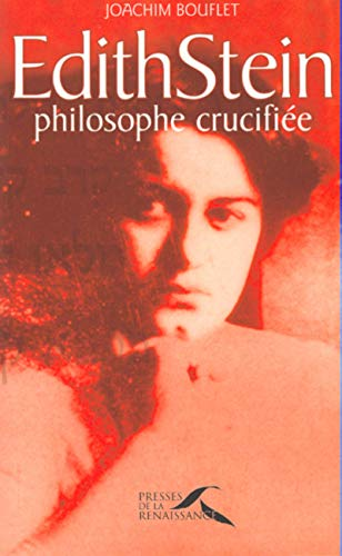 Edith Stein, philosophe crucifiée