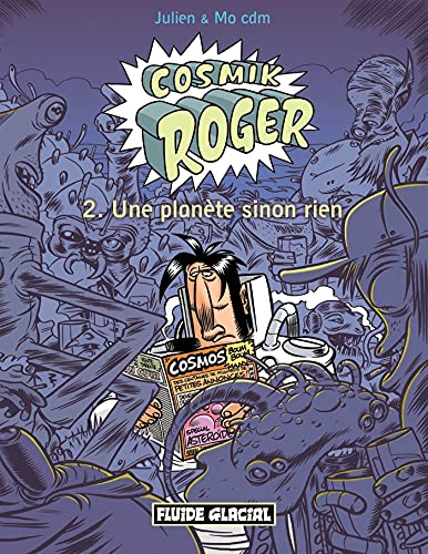 Cosmik Roger, Tome 2
