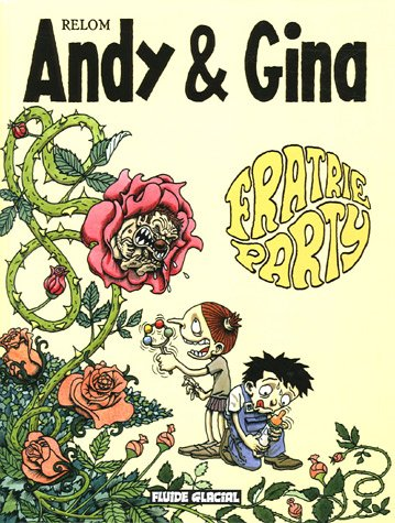 Andy et Gina, Tome 4 : Fratrie Party