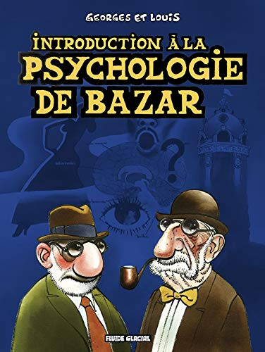 Introduction à la psychologie de bazar
