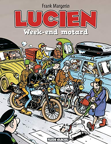Lucien, Tome 8 : Week-end motard