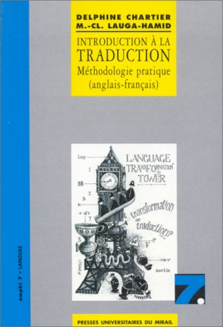 Introduction à la traduction : méthodologie pratique (anglais-français)