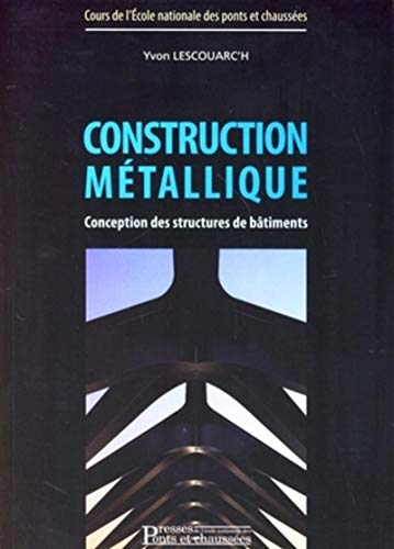 Construction métallique : Conception des structures de bâtiments