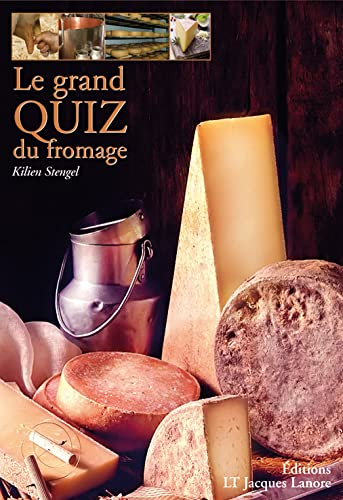 Le Grand Quiz du Fromage Edition 2008