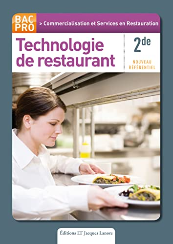 Technologie de restaurant 2e Bac Pro Commercilaistion et Services en Restauration (CSR)