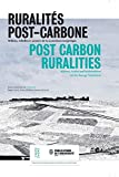 "Ruralités post-carbone : milieux, échelles et acteurs de la transition énergétique = Post carbon ruralities : milieux, scales and stakeholders of the energy transition : [7e rencontres ""Espace rural et projet spatial"", Grenoble, 18-20 novembre 2015 