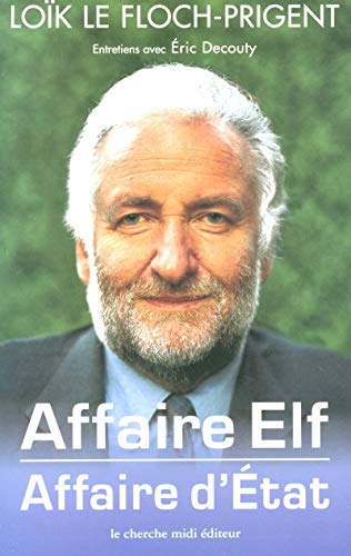 Affaire Elf : Affaire d'Etat