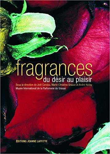 FRAGRANCES, DU PLAISIR AU DESIR