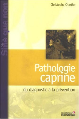 Pathologie caprine : Du diagnostic à la prévention