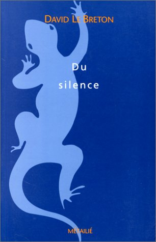 Du silence essai d'anthropologie