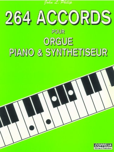 264 accords pour orgue, piano et synthetiseur