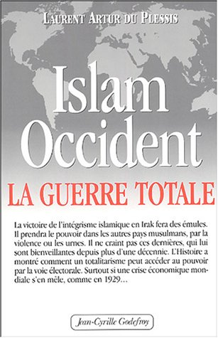 Islam-Occident : La guerre totale