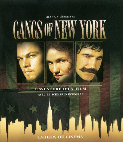 Gangs of New York. L'aventure d'un film
