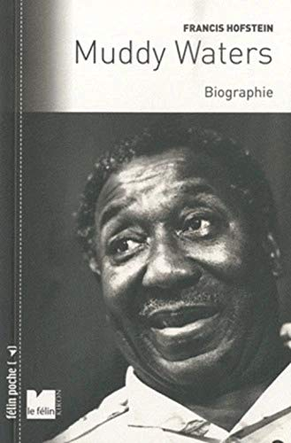 Muddy Waters : Biographie