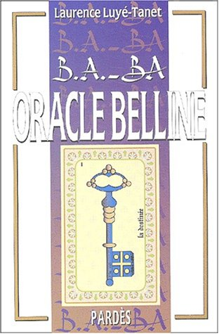 B.A.-BA de l'Oracle Belline