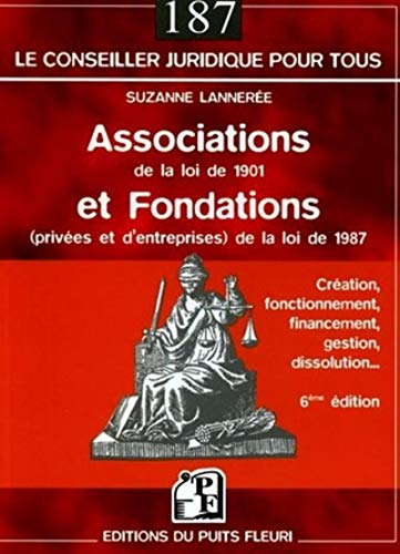Associations de la loi de 1901 et fondations de la loi de 1987