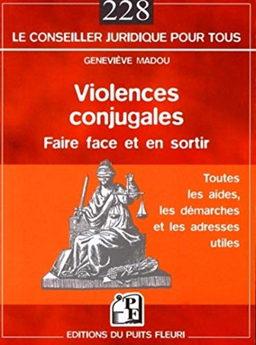 Violences conjugales : faire face et en sortir