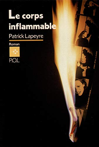 Le corps inflammable