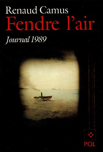 Fendre l'air : journal 1989