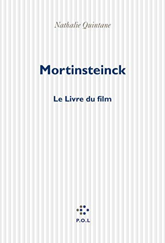 Mortinsteinck. Le livre du film