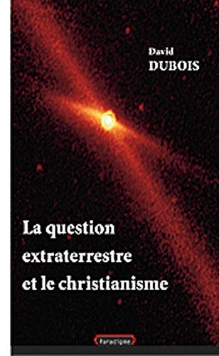 La question extraterrestre et le Christianisme