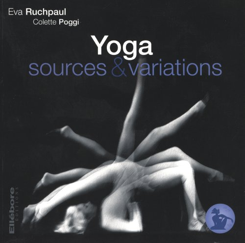 Yoga : Sources & variations