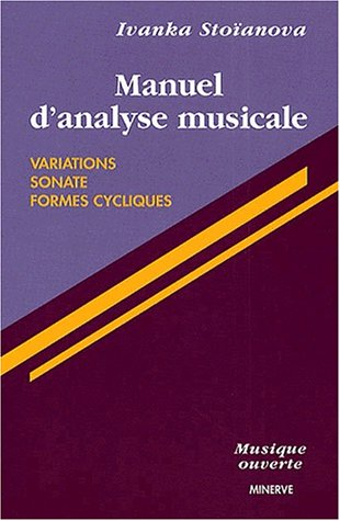 Manuel d'analyse musicale : variations, sonates, formes cycliques