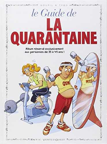 Le guide de la quarantaine