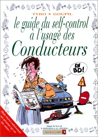 Le Guide du self-control à l'usage des conducteurs en BD