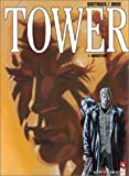 Tower. Tome 01, ouverture | Goethals, Sébastien - Ill.