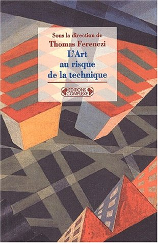 L'art au risque de la technique