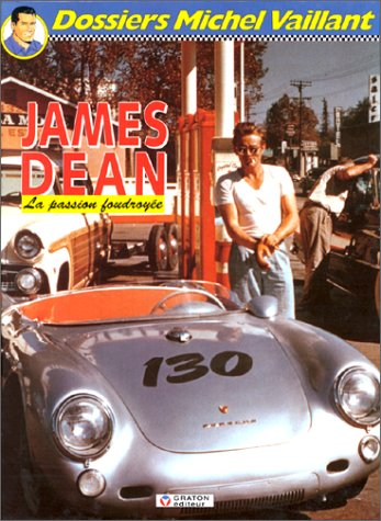 James Dean, la passion foudroyée