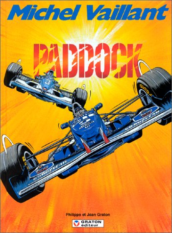 Michel Vaillant, tome 58 : Paddock