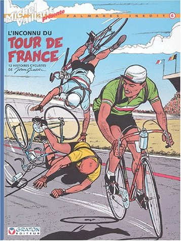 Michel Vaillant, tome 6 : L'inconnu du Tour de France