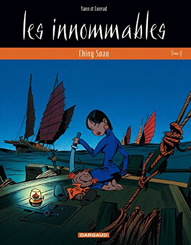 Les Innomables, tome 4 : Ching Soao