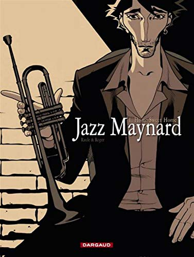 Jazz Maynard, Tome 1 : Home Sweet Home