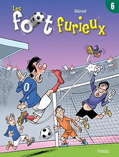 Les foot furieux, Tome 6 :