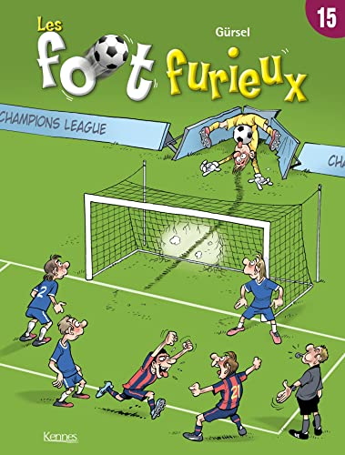Les foot furieux, Tome 15 :