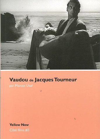 Vaudou de Jacques Tourneur : Archipel des apparitions