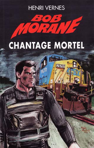 Bob Morane le Piège Infernal 03 : Chantage mortel
