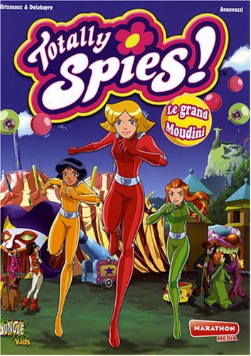 Totally Spies !, Tome 6 : Le grand Moudini