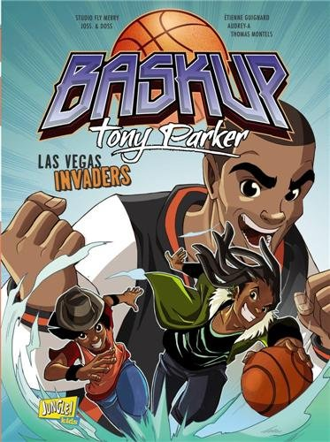 Baskup Tony Parker, N° 2 : Las Vegas invaders